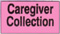 Caregiver Collection label roll(s) 7/8